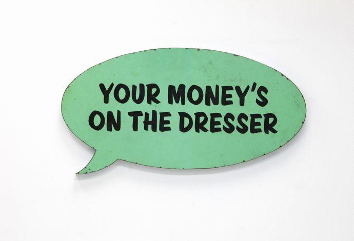 Your Money's on the Dresser © David Buckingham