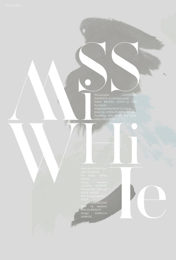Miss White Layout